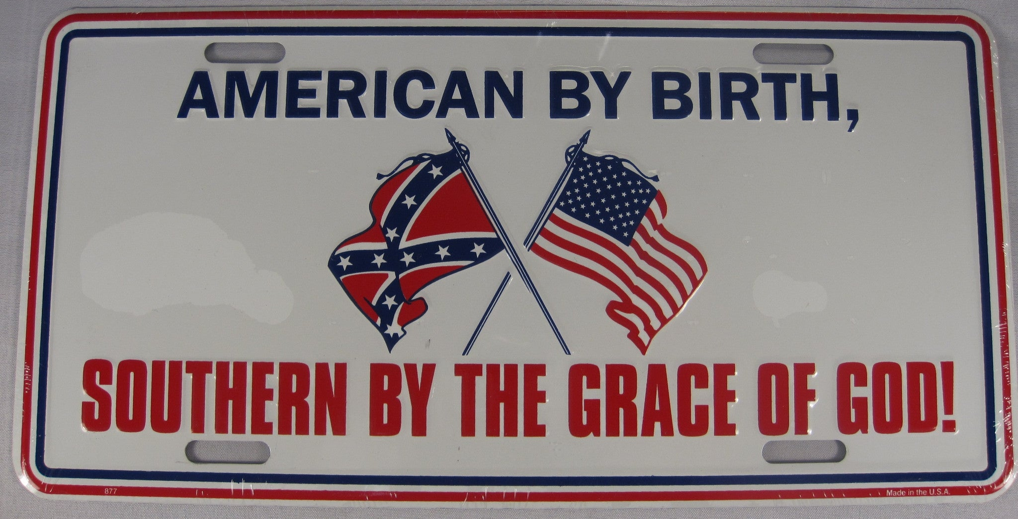 American by birth southern by the grace of god aluminum embossed license plate