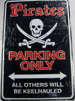 Pirates Parking Only Sign Jolly Roger Skull Aluminum Embossed License Plate