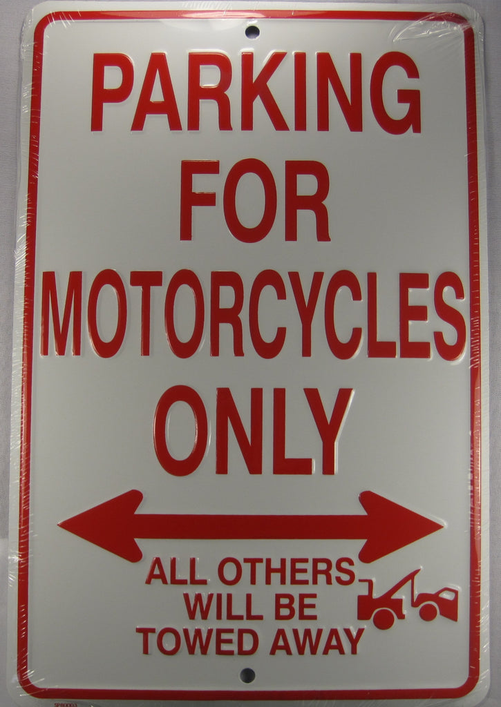 Motorcycle parking only Sign All Others Will Be Towed Away Aluminum Embossed License Plate