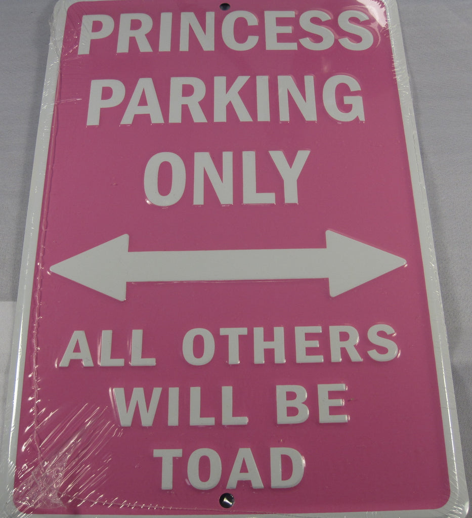 Princess Parking Only All Others Will Be Toad Pink Aluminum Embossed License Plate
