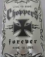 Choppers Forever Sign Ride To Live Iron Cross Biker Sign Aluminum Embossed License Plate