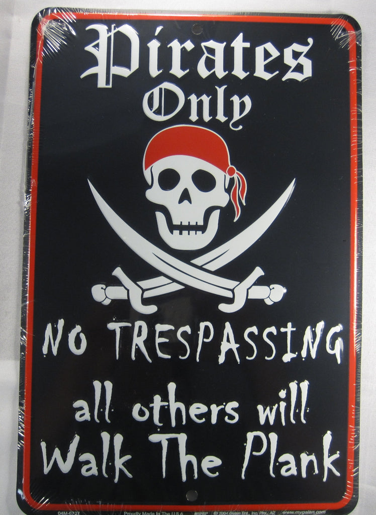 Pirates Only Sign No Trespassing Planked Aluminum Embossed License Plate