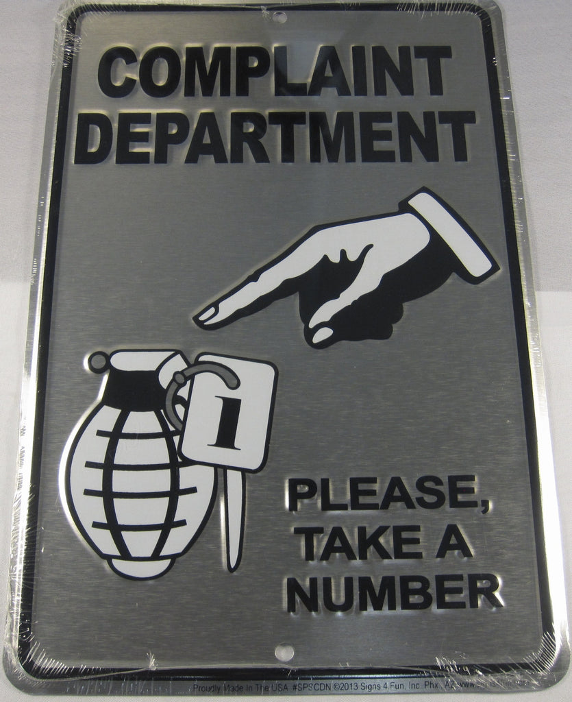Complaint Department Take A Number Grenade Aluminum Embossed License Plate