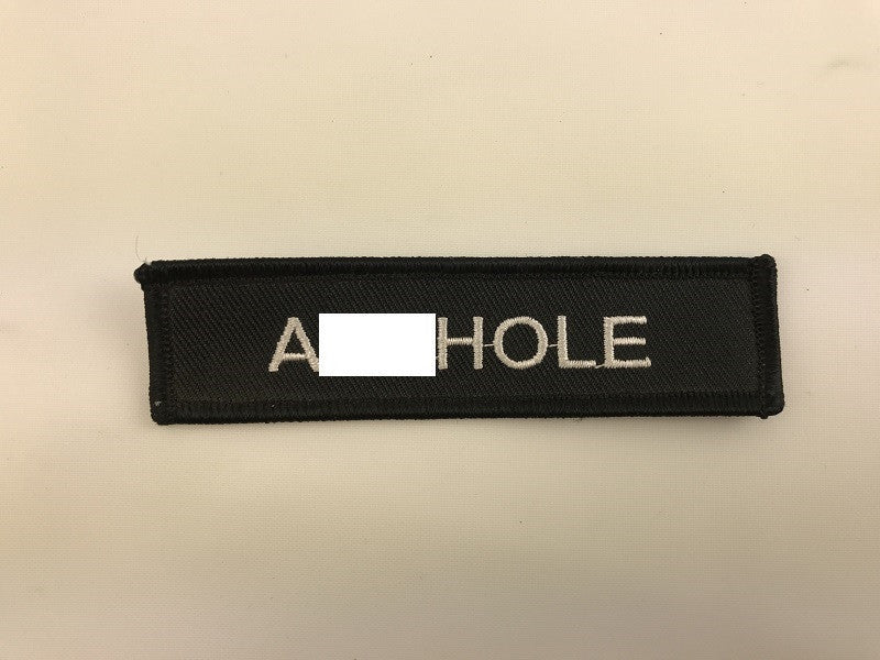 "1"" X 4 1/2"" A##hole Embroidered Patch"