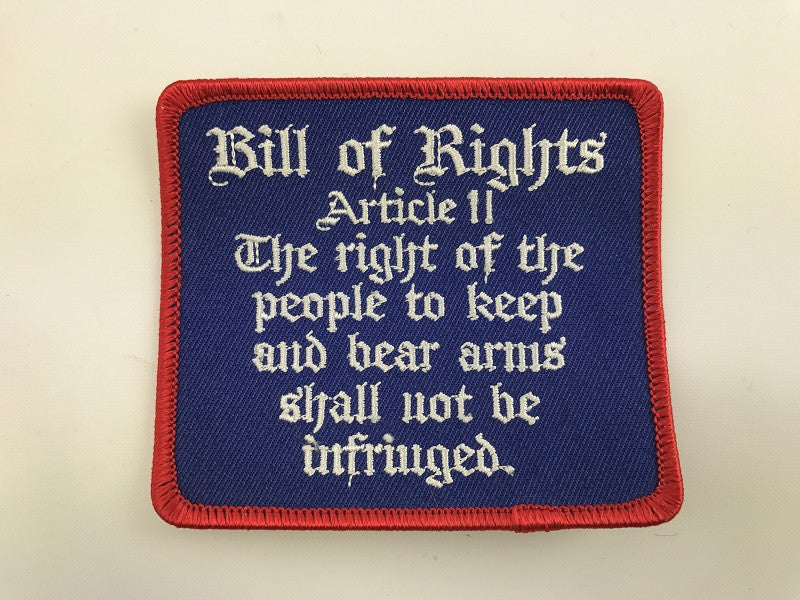 "3"" X 3 1/2"" Bill Of Rights Article II Embroidered Patch"