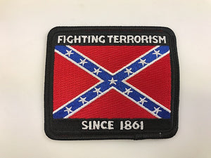 "3"" X 3 1/2"" Fighting Terrorist Since 1861 Rebel Confederate Embroidered Patch"