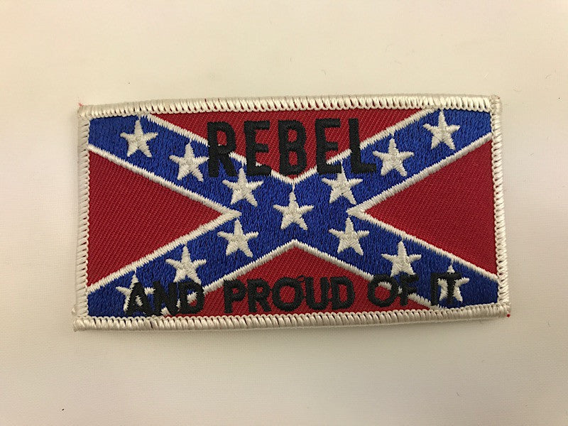 "2"" X 4"" Rebel And Proud OF It Confederate Flag Embroidered Patch"