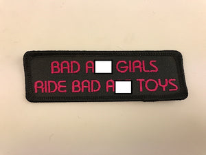 "1 1/4"" X 4"" Bad Ass Girls Ride Bad Ass Toys Embroidered Patch"