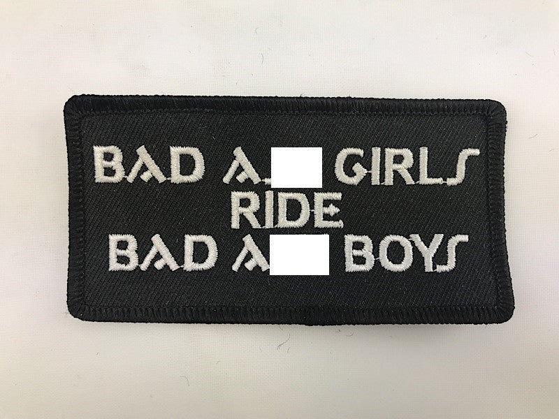 "2"" X 4"" Bad Ass Girls Ride Bad Ass Boys Embroidered Patch"