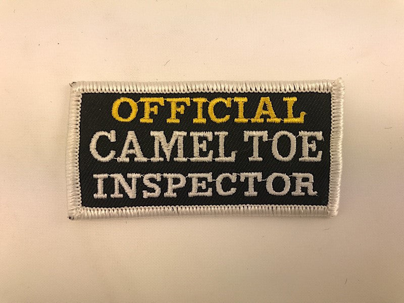 "1 1/2"" X 3"" Official Camel Toe Inspector Embroidered Patch"