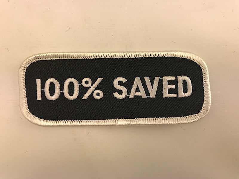 "1 1/2"" X 3 1/2"" 100% Saved Embroidered Patch"