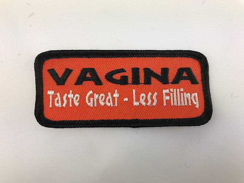 "1 1/2"" X 3 1/2"" Vagina Taste Great - Less Filling Embroidered Patch"