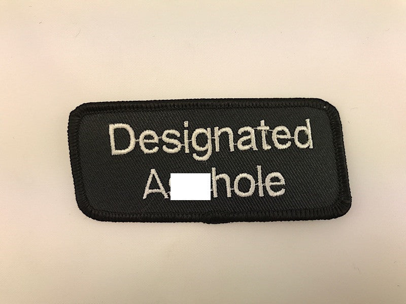 "1 1/2"" X 3 1/2"" Designated Asshole Embroidered Patch"