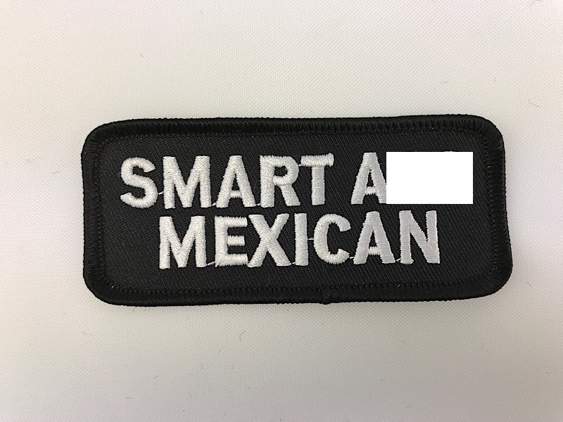 "1 1/2"" X 3 1/2"" Smart Ass Mexican Embroidered Patch"