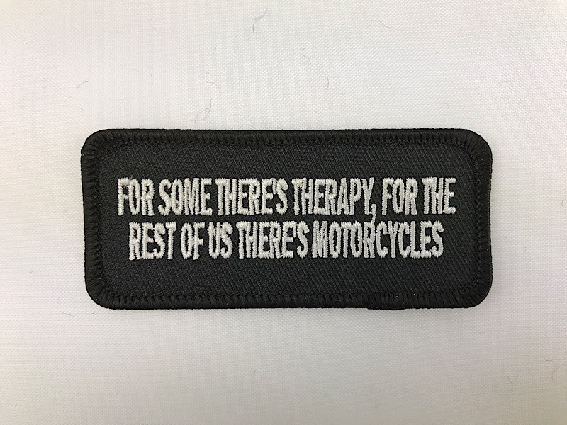 "1 1/2"" X 3 1/2"" For Some There's Therapy Embroidered Patch"