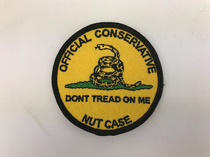 "3 1/2"" Official Consercative Nut Case Dont Tread On Me Embroidered Patch"