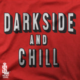 women-Darkside and Chill-T Shirt