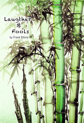 """Laughter & Fools"""