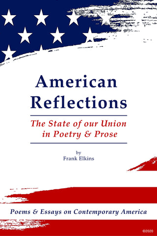 """American Reflections"" The State of Our Union in Poetry & Prose"