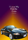 """I Love My Midlife Crisis"""
