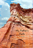 """My Father's Faith"""