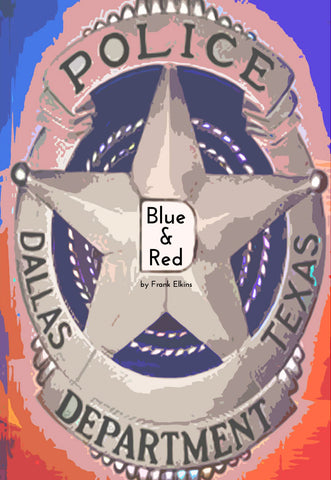 "FREE ""Blue And Red"" DIGITAL DOWNLOAD – For the Good Cops"