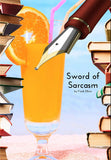 """Sword of Sarcasm"""