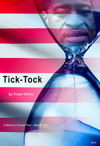 "FREE ""Tick Tock"" DIGITAL DOWNLOAD – RIP George Floyd"