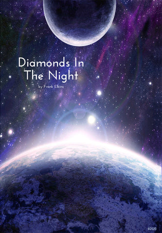 """Diamonds In The Night"""