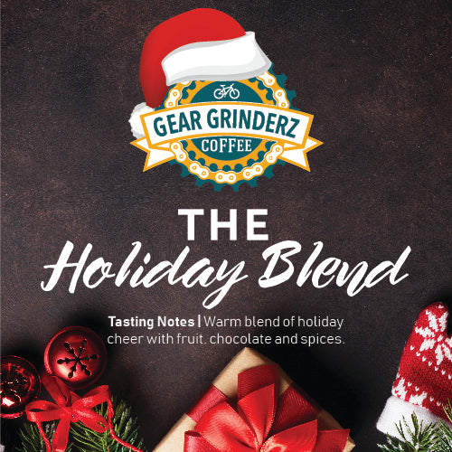 Tis The Season-Holiday Blend - Gear Grinderz Coffee