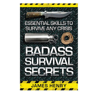 Badass Survival Secrets