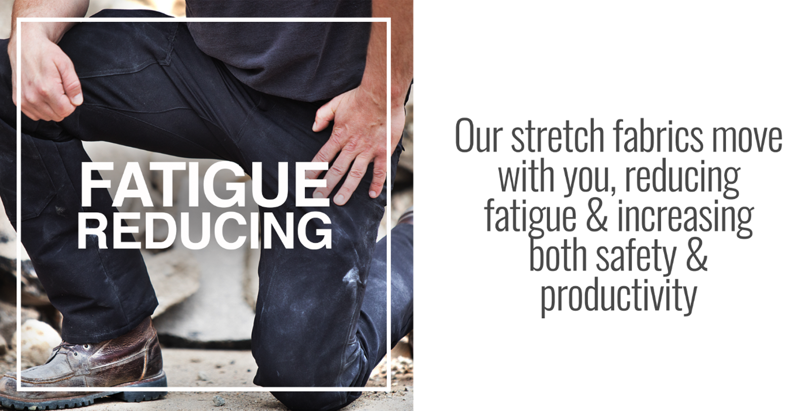 Fatigue Reducing Work Pants and Work Gear