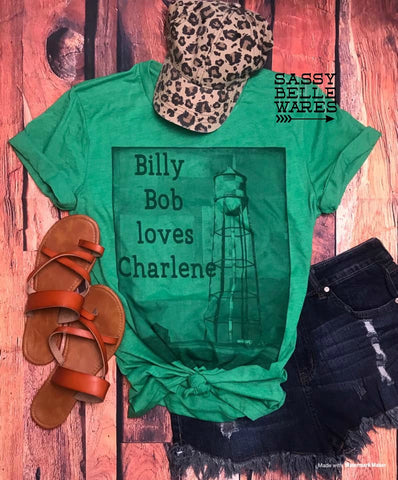 Billy Bob Loves Charlene Tee