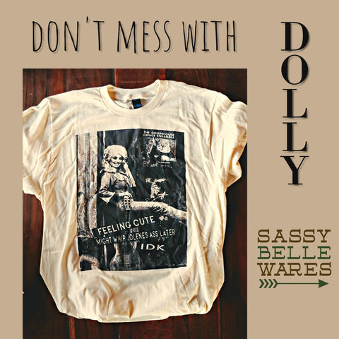 Dolly Whipping Ass Tee
