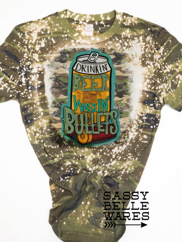 Drinkin' Beer and Wastin' Bullets Camo Tee