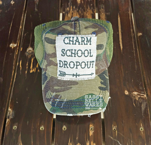 Charm School Dropout Camo Hat