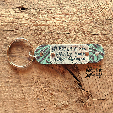 Leather Key Ring Friends are Family Your Heart Chooses