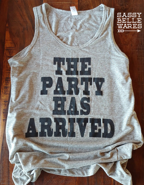 The Party Has Arrived Womens Tank