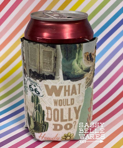 What Would Dolly Do Beer Huggie