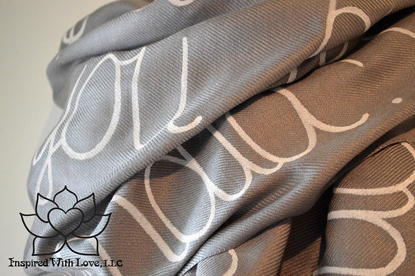 Custom personalized hand-painted pashmina script Ash Gray scarf. Completely customizable. Choose your favorite quote, message, phrase. Contain a hidden secret message on the inside and looks like an abstract pattern when worn. Exclusively created by Inspired With Love.
