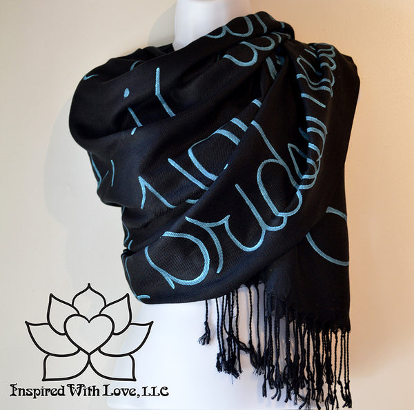 Custom personalized hand-painted pashmina script black scarf. Completely customizable. Choose your favorite quote, message, phrase. Contain a hidden secret message on the inside and looks like an abstract pattern when worn. Exclusively created by Inspired With Love.