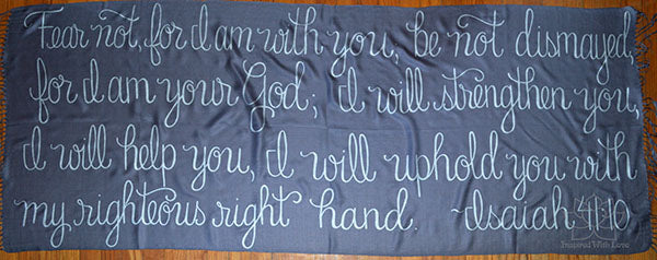 Custom Isaiah 41:10 Fear Not, For I Am With You shawl - Inspired With Love
