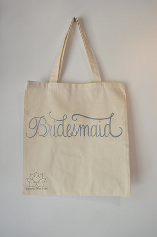 Bridesmaid Maid of Honor Matron of Honor Gift Tote Bag Inspired With Love