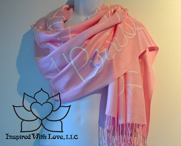 Custom personalized hand-painted pashmina script Pink scarf. Completely customizable. Choose your favorite quote, message, phrase. Contain a hidden secret message on the inside and looks like an abstract pattern when worn. Exclusively created by Inspired With Love.