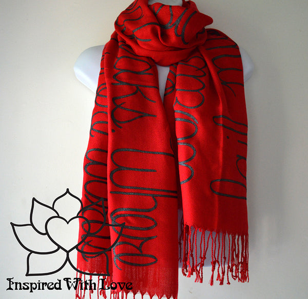 Custom personalized hand-painted pashmina script Red scarf. Completely customizable. Choose your favorite quote, message, phrase. Contain a hidden secret message on the inside and looks like an abstract pattern when worn. Exclusively created by Inspired With Love.