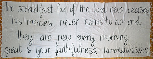Custom Lamentations 3:22-23 The steadfast love of the Lord never ceases shawl - Inspired With Love