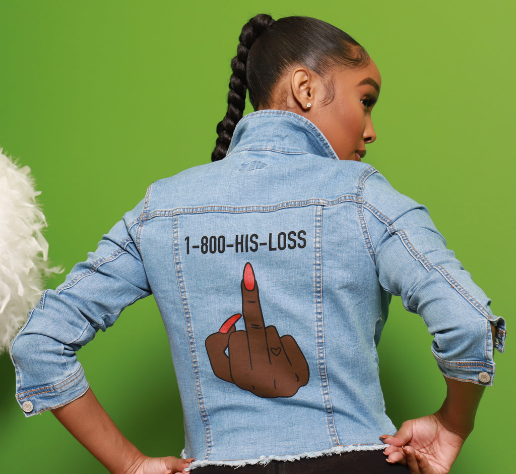 1-800-His-Loss Denim Jacket - Swank A Posh