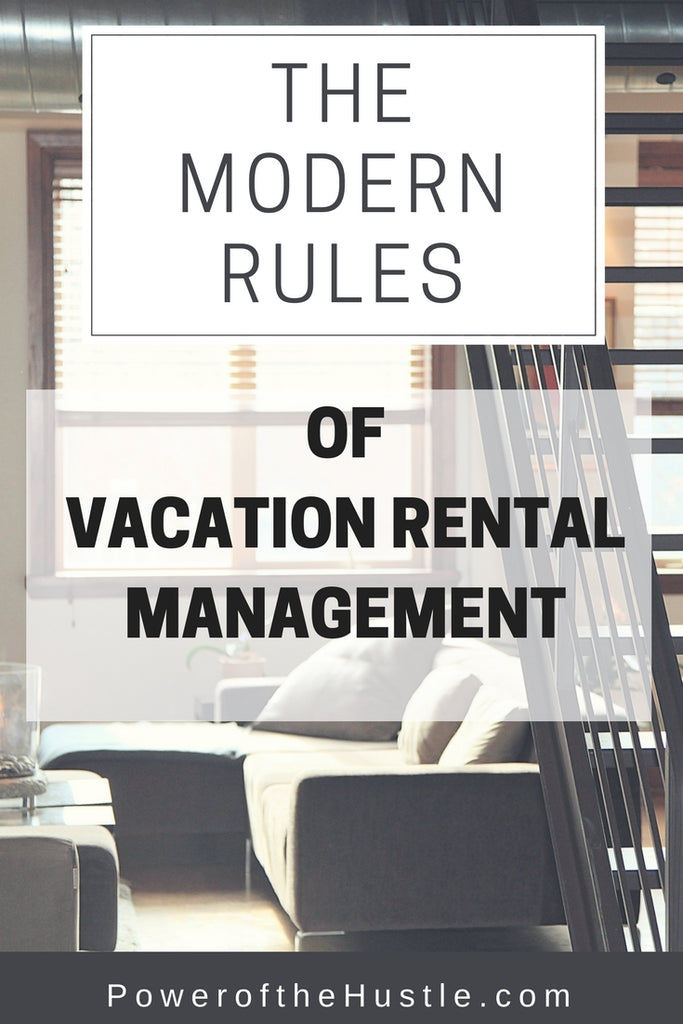 The Modern Rules of Vacation Rental Hosting