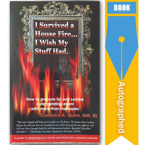 Author, Candace Quinn, I Survived A House Fire...I Wish My Stuff Had
