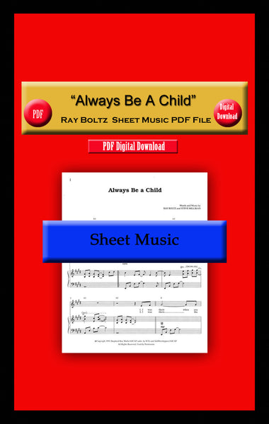 """Always Be A Child"" Ray Boltz Sheet Music PDF File"